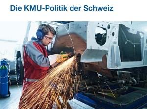 Die KMU-Politik der Schweiz