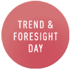 Trend and Foresight Day